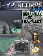 Hypercorps 2099: Thrillville or Killville? (5E)