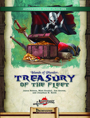Islands of Plunder: Treasury of the Fleet