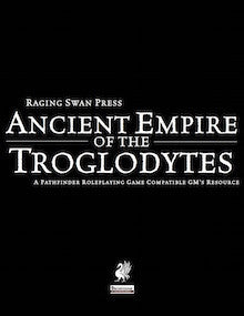 Ancient Empire of the Troglodytes