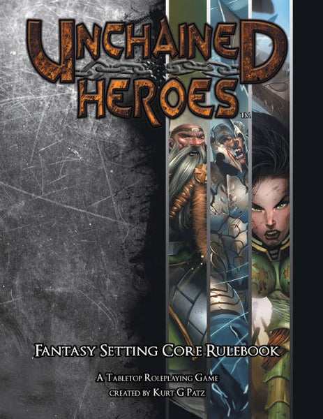 Unchained Heroes Fantasy Core Rulebook