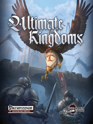 Ultimate Kingdoms (Pathfinder RPG)