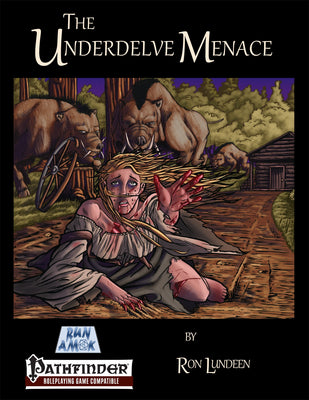 The Underdelve Menace