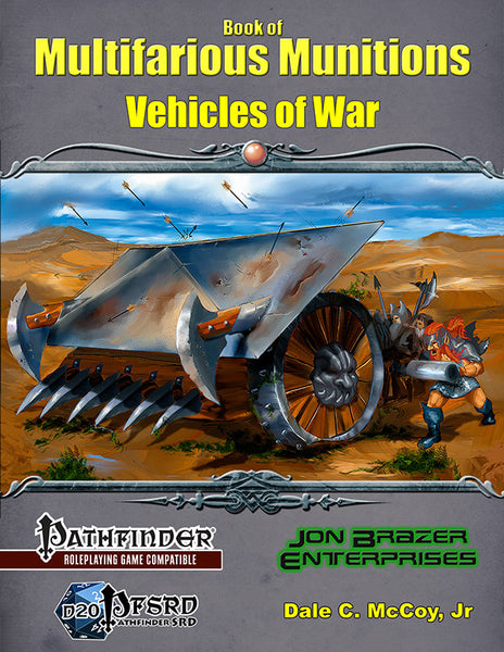 Book of Multifarious Munitions: Vehicles of War (PFRPG)