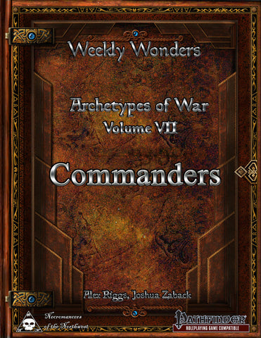 Weekly Wonders - Archetypes of War Volume VII - Commanders