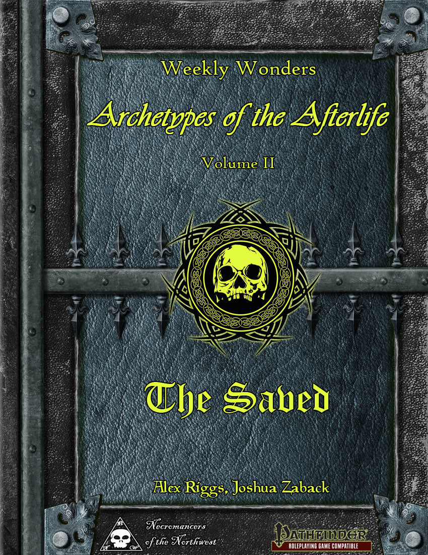 Weekly Wonders - Archetypes of the Afterlife Volume II - The Saved