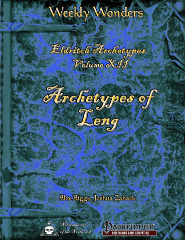 Weekly Wonders - Eldritch Archetypes Volume XII - Archetypes of Leng