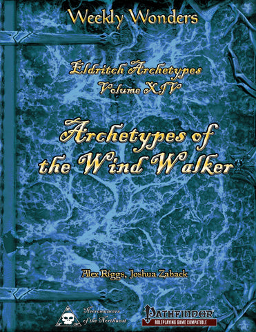 Weekly Wonders - Eldritch Archetypes Volume XIV - Archetypes of the Wind Walker