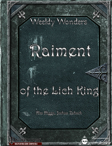 Weekly Wonders - Raiment of the Lich King