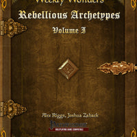 Weekly Wonders - Rebellious Archetypes Volume I