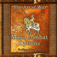 Weekly Wonders - The Art of War - Mass Combat Options