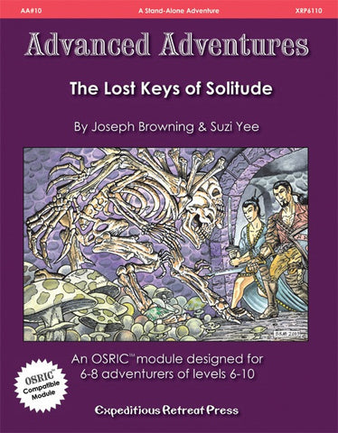 Advanced Adventures #10: The Lost Keys of Solitude