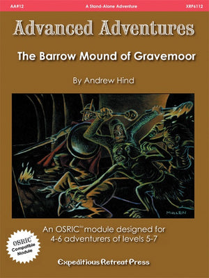 Advanced Adventures #12: The Barrow Mound of Gravemoor