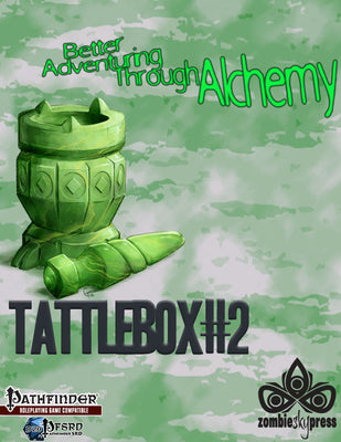Tattlebox #2: Better Adventuring through Alchemy