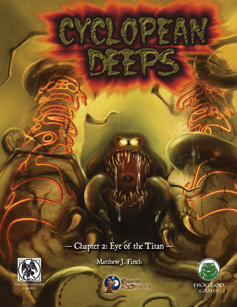 Cyclopean Deeps 2: Eye of the Titan (S&W)