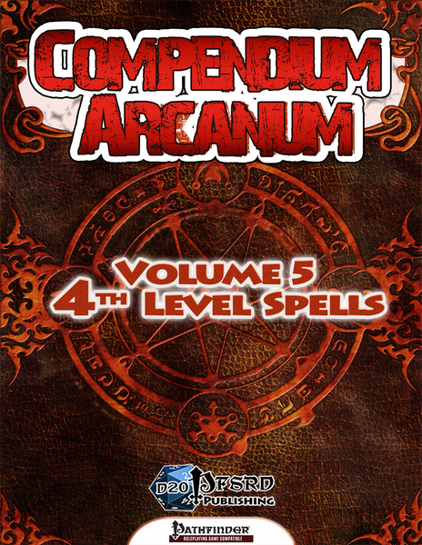 Compendium Arcanum Volume 5: 4th-Level Spells