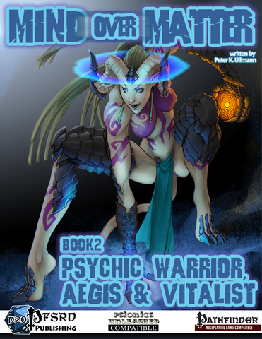Mind over Matter: Psychic Warrior, Aegis & Vitalist