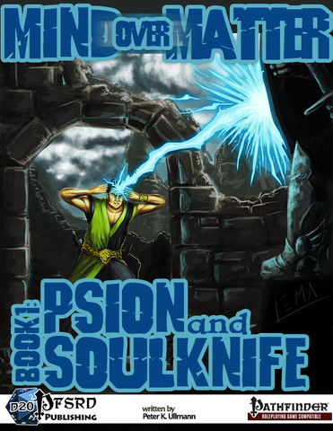 Mind over Matter: Psion and Soulknife