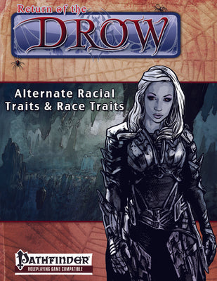 Return of the Drow: Alternate Racial Traits and Race Traits