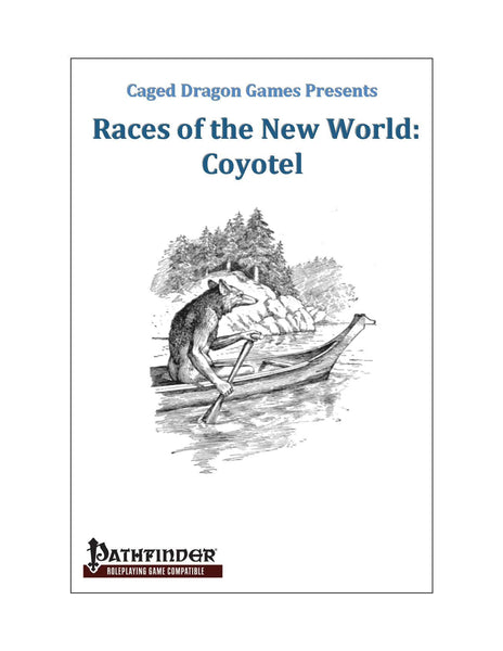 Races of the New World: Coyotel