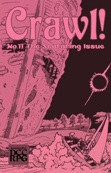 Crawl! Fanzine No. 11: The Seafaring Issue!