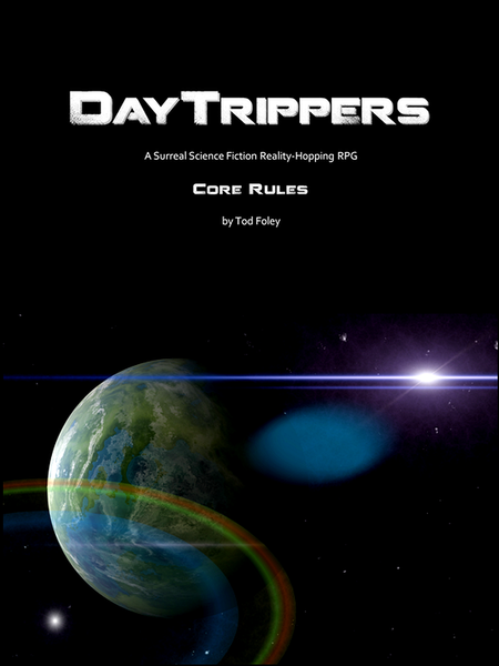 DayTrippers: Core Rules