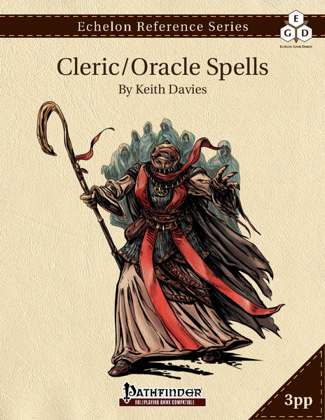 Echelon Reference Series: Cleric/Oracle Spells (3pp+PRD)