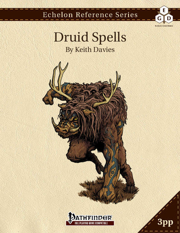 Echelon Reference Series: Druid Spells (3pp+PRD)