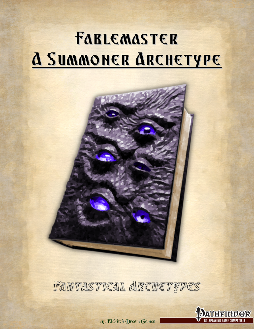 Fantastical Archetypes, Fablemaster An Unchained Summoner Archetype