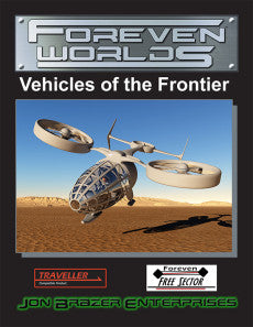 Foreven Worlds: Vehicles of the Frontier