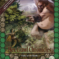 Hex Crawl Chronicles 1 Valley of the Hawks