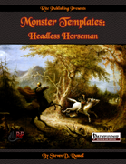 Monster Templates: Headless Horseman