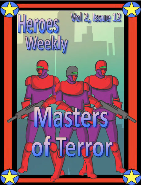 Heroes Weekly, Vol 2, Issue #12, Masters of Terror