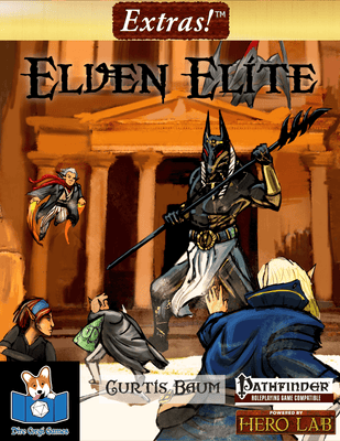Extras! Elven Elite (Pathfinder® Compatible)