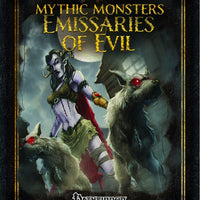 Mythic Monsters 22: Emissaries of Evil