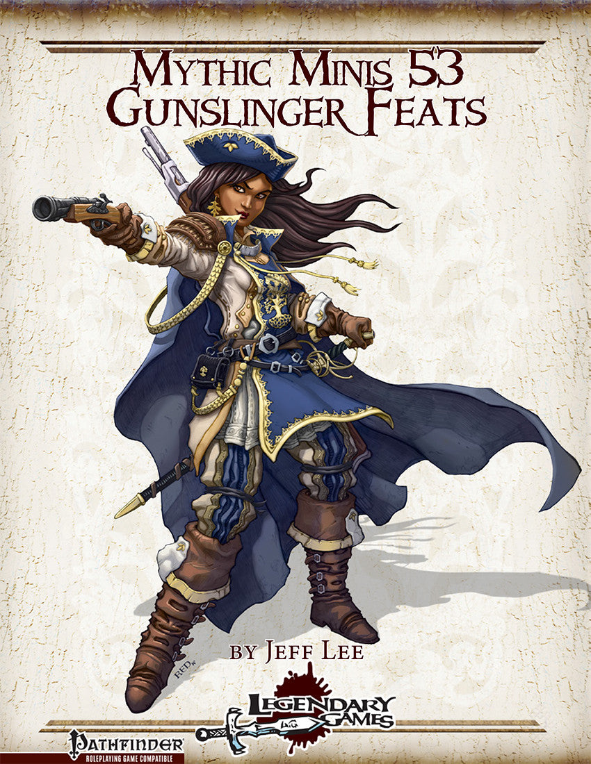 Mythic Minis 53: Gunslinger Feats