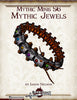 Mythic Minis 56: Mythic Jewels