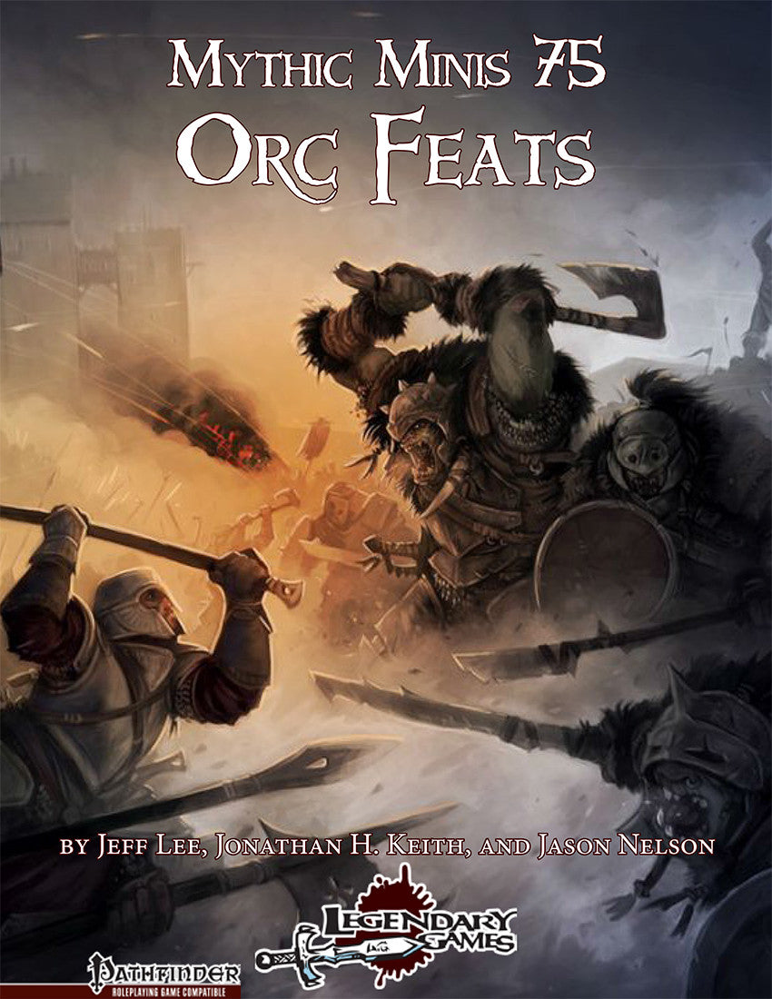 Mythic Minis 75: Orc Feats
