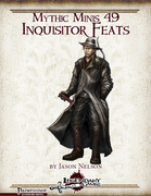 Mythic Minis 49: Inquisitor Feats