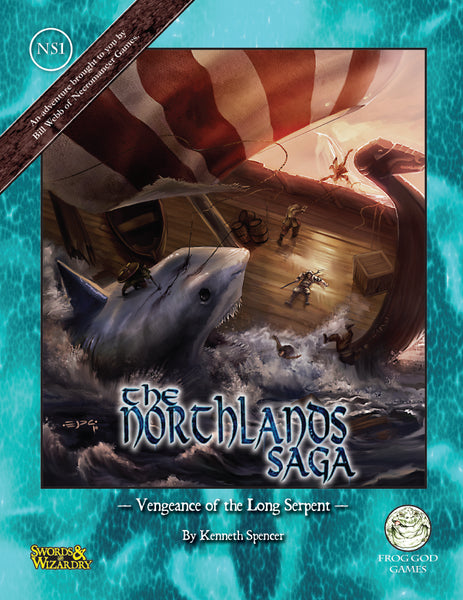 The Northlands Saga 1 - Vengeance of the Long Serpent (S&W)