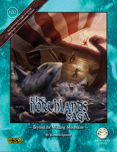The Northlands Saga 2 - Beyond the Wailing Mountains (S&W)