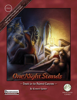 One Night Stand 2: Death in the Painted Canyons (PFRPG)