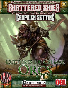 Cultures of Celmae: Orcs