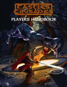 Castles & Crusades RPG: Player's Handbook