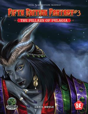 Dungeon & Dragons Adventure - Fifth Edition Fantasy #3: The Pillars of Pelagia