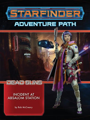 Starfinder RPG: Starfinder Adventure Path - Incident at Absalom Station (Dead Suns 1/6)