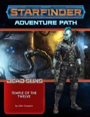 Starfinder RPG: Starfinder Adventure Path - Temple of the Twelve (Dead Suns 2/6)