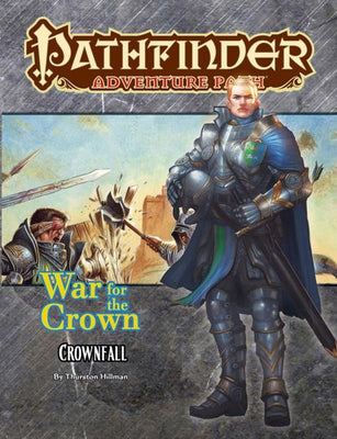 Pathfinder RPG: (Adventure Path) Crownfall (War for the Crown 1/6)