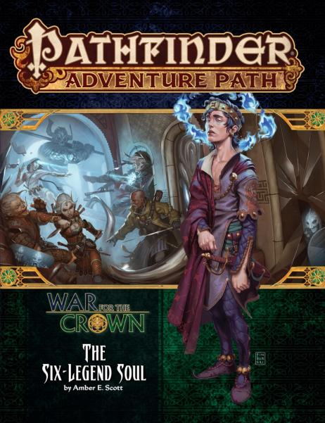 Pathfinder RPG: (Adventure Path) The Six-Legend Soul (War for the Crown 6/6)