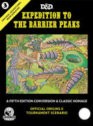 D&D 5th Edition: Original Adventures Reincarnated #3 - Expedition to the Barrier Peaks (Hard Cover)