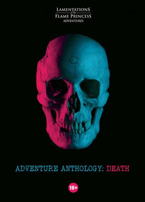Lamentations Of The Flame Princess RPG: Adventure Anthology - Death